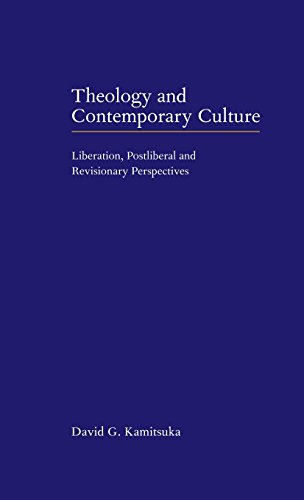 9780521650052: Theology and Contemporary Culture: Liberation, Postliberal and Revisionary Perspectives