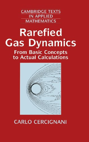 9780521650083: Rarefied Gas Dynamics: From Basic Concepts to Actual Calculations (Cambridge Texts in Applied Mathematics)