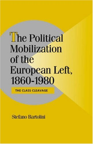 9780521650212: The Political Mobilization of the European Left, 1860-1980: The Class Cleavage (Cambridge Studies in Comparative Politics)