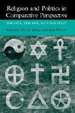 9780521650311: Religion and Politics in Comparative Perspective: The One, The Few, and The Many