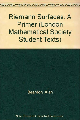 9780521650427: Riemann Surfaces: A Primer (London Mathematical Society Student Texts)