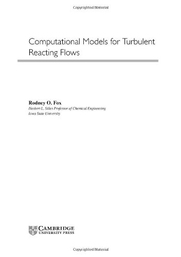 9780521650496: Computational Models for Turbulent Reacting Flows (Cambridge Series in Chemical Engineering)