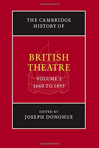 The Cambridge History of British Theatre Volume 2