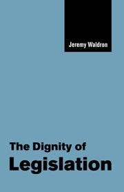 9780521650922: The Dignity of Legislation (The Seeley Lectures)