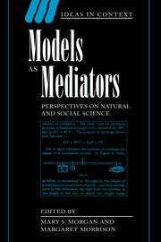 9780521650977: Models as Mediators: Perspectives on Natural and Social Science (Ideas in Context)