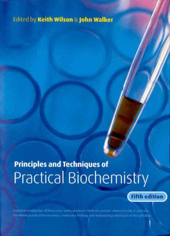 9780521651042: Principles and Techniques of Practical Biochemistry