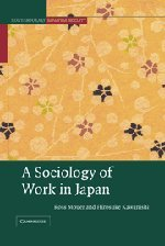 9780521651202: A Sociology of Work in Japan Hardback (Contemporary Japanese Society)