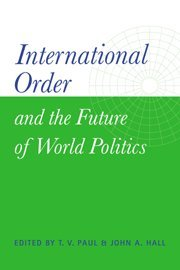 9780521651387: International Order and the Future of World Politics
