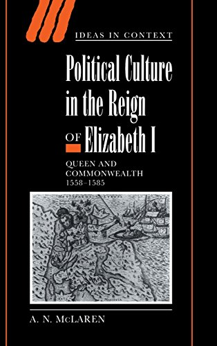 9780521651448: Political Culture in the Reign of Elizabeth I: Queen and Commonwealth 1558-1585 (Ideas in Context)