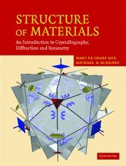 9780521651516: Structure of Materials: An Introduction to Crystallography, Diffraction and Symmetry