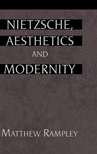 9780521651554: Nietzsche, Aesthetics and Modernity