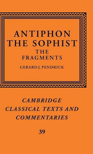 9780521651615: Antiphon the Sophist: The Fragments (Cambridge Classical Texts and Commentaries)