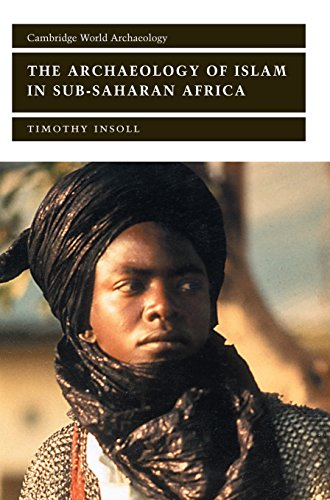 9780521651714: The Archaeology of Islam in Sub-Saharan Africa (Cambridge World Archaeology)
