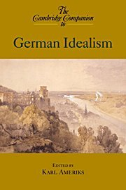 9780521651783: The Cambridge Companion to German Idealism Hardback (Cambridge Companions to Philosophy)