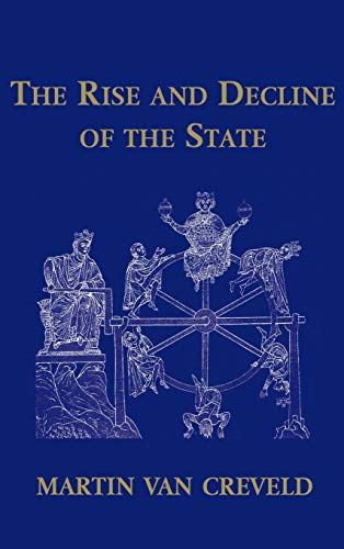 9780521651905: The Rise and Decline of the State