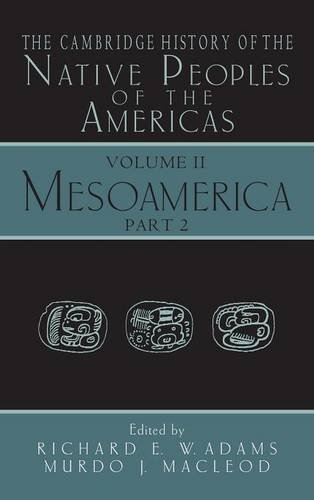 9780521652049: The Cambridge History of the Native Peoples of the Americas, Vol. 2: Mesoamerica, Part 2
