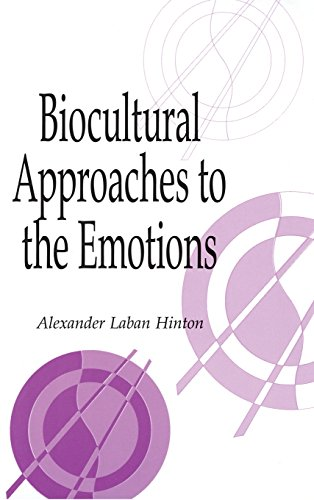 9780521652117: Biocultural Approaches to the Emotions (Publications of the Society for Psychological Anthropology)