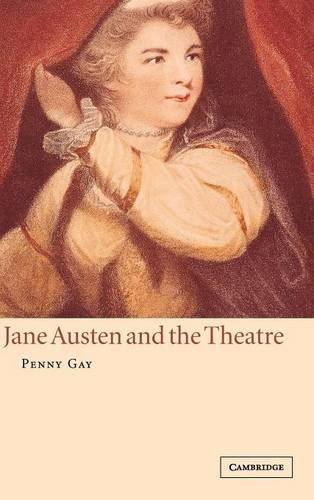 9780521652131: Jane Austen and the Theatre