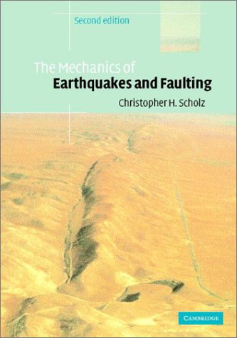 9780521652230: The Mechanics of Earthquakes and Faulting
