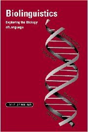 9780521652339: Biolinguistics Hardback: Exploring the Biology of Language (Cambridge Approaches to Linguistics)