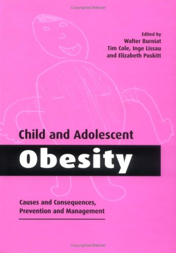 9780521652377: Child and Adolescent Obesity: Causes and Consequences, Prevention and Management