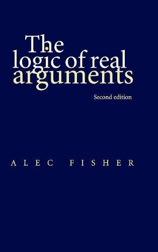 9780521652414: The Logic of Real Arguments