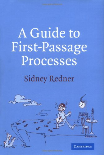 9780521652483: A Guide to First-Passage Processes