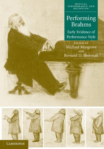 9780521652735: Performing Brahms Hardback: Early Evidence of Performance Style (Musical Performance and Reception)