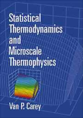 9780521652773: Statistical Thermodynamics and Microscale Thermophysics