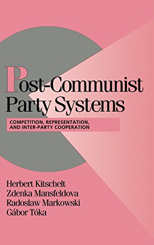 9780521652889: Post-Communist Party Systems Hardback: Competition, Representation, and Inter-Party Cooperation (Cambridge Studies in Comparative Politics)