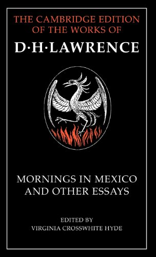 9780521652926: Mornings in Mexico and Other Essays (The Cambridge Edition of the Works of D. H. Lawrence)