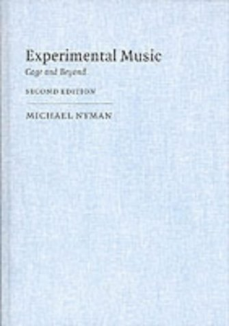 9780521652971: Experimental Music: Cage and Beyond (Music in the Twentieth Century)