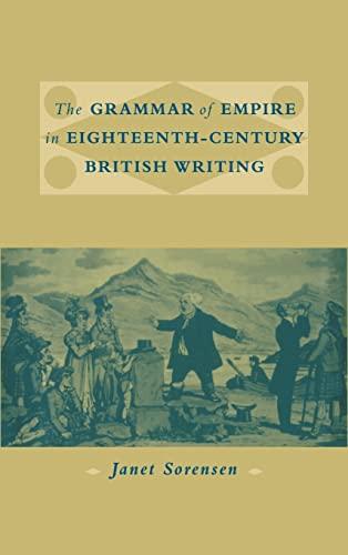 9780521653275: The Grammar of Empire in Eighteenth-Century British Writing