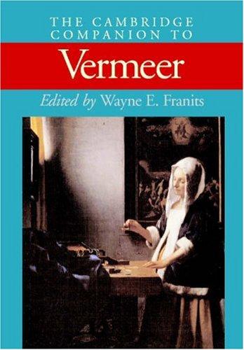 9780521653312: The Cambridge Companion to Vermeer (Cambridge Companions to the History of Art)
