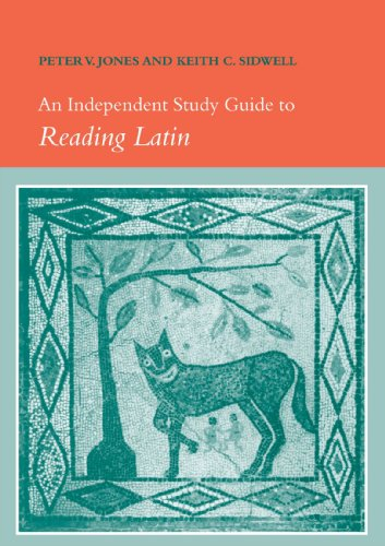 An Independent Study Guide to Reading Latin: Peter V. Jones,