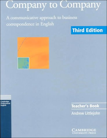 9780521654111: Company to Company Teacher's book: A Communicative Approach to Business Correspondence in English