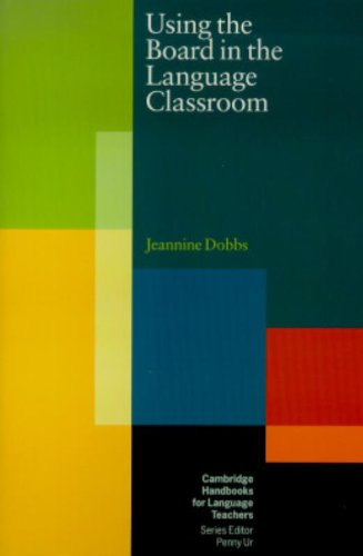 9780521654173: Using the Board in the Language Classroom (Cambridge Handbooks for Language Teachers)