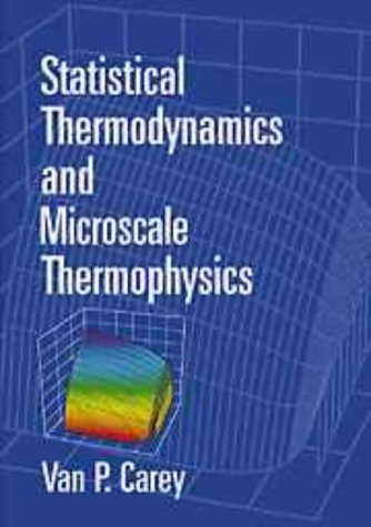 9780521654203: Statistical Thermodynamics and Microscale Thermophysics Paperback