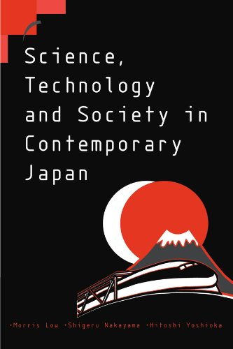 Science, Technology and Society in Contemporary Japan.: Low, Morris ; Nakayama, Shigeru et al