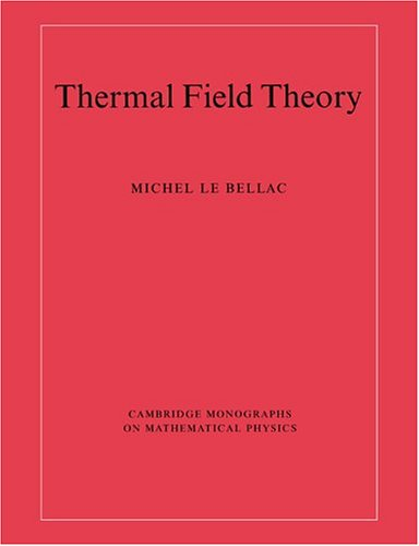 9780521654777: Thermal Field Theory (Cambridge Monographs on Mathematical Physics)