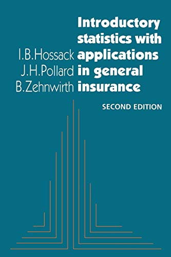 9780521655347: Introductory Statistics with Applications in General Insurance 2nd Edition Paperback