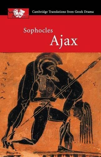 9780521655644: Sophocles: Ajax (Cambridge Translations from Greek Drama)