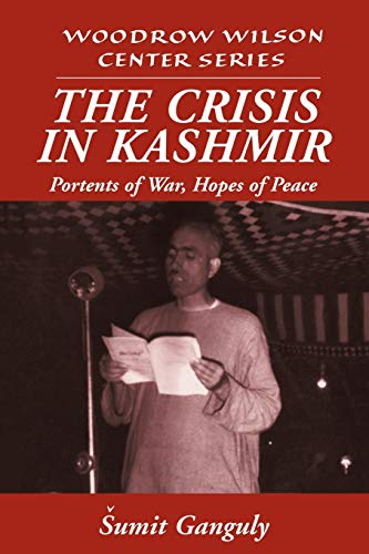 9780521655668: The Crisis in Kashmir: Portents of War, Hopes of Peace (Woodrow Wilson Center Press)