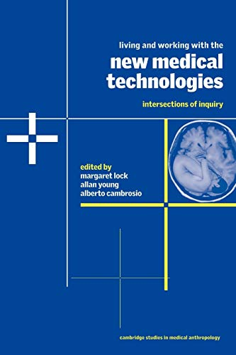 9780521655682: Living and Working with the New Medical Technologies: Intersections of Inquiry