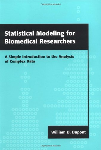 9780521655781: Statistical Modeling for Biomedical Researchers: A Simple Introduction to the Analysis of Complex Data