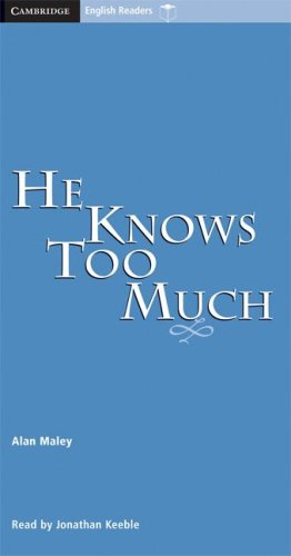 9780521656061: He Knows Too Much Level 6 Audio Cassettess (3) (Cambridge English Readers)