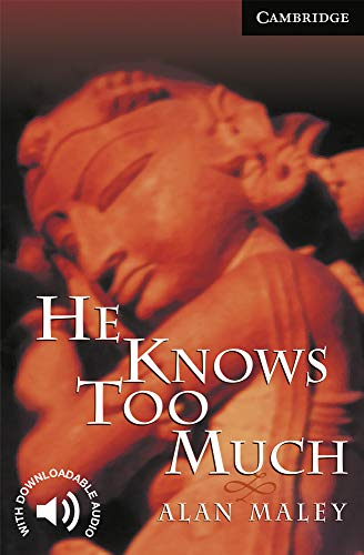 9780521656078: He Knows Too Much Level 6 (Cambridge English Readers)