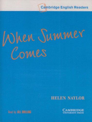 9780521656108: When Summer Comes Level 4 Audio Cassettes (Cambridge English Readers)