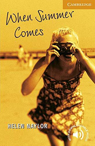 9780521656115: When Summer Comes Level 4 (Cambridge English Readers)