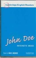 John doe.(k7) (1)/(1.cambridge english readers): Moses, Antoinette